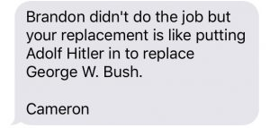 A text sent by Cameron Brooks comparing the South Knoxville position on the Knox County Board of Governors to being President and Bratton the equivalent to Adolph Hitler